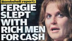 Did Sarah Ferguson get paid to sleep with oil tycoons?