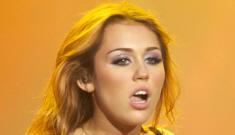 "Miley Cyrus: ""I was always home-schooled"""