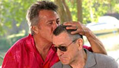 Dustin Hoffman made $7.5 million for 5 days work on Fockers threequel