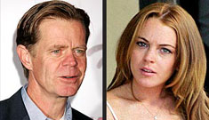 """""""William H. Macy says Lindsay Lohan should have her ass kicked"""" Links"""