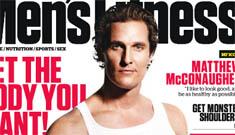 Matthew McConaughey on Men's Fitness: Hot or too squat?