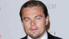"Leo DiCaprio: ""Pretentious women really turn me off. Vindictive women, too"""