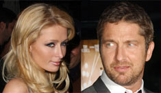 Gerard Butler and Paris Hilton?