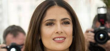 Salma Hayek: 'I have no Botox, no peels, no fillings. I'm 48.'