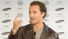 Matthew McConaughey gets around