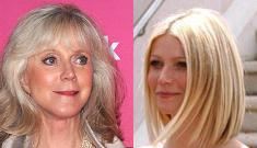 Blythe Danner: Gwyneth is a genius who could have cured AIDS
