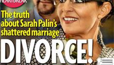 Star Magazine Cover: Sarah Palin's divorce