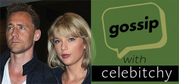 'Gossip with Celebitchy' podcast #66: Tiddles was real but Taylor used Tom