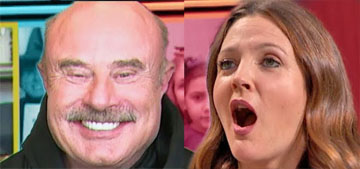 Dr. Phil to Drew Barrymore: chronically late people think the world revolves around them