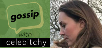 'Gossip with Celebitchy' Podcast #86: Kate overshadowed coverage of Sarah Everard
