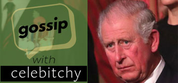 'Gossip with Celebitchy' podcast #97: the older royals are petty bitches too